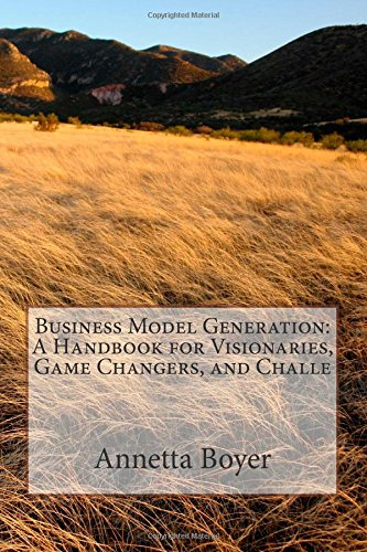 9781503330825: Business Model Generation: A Handbook for Visionaries, Game Changers, and Challe