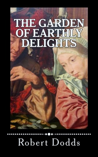 9781503332652: The Garden of Earthly Delights