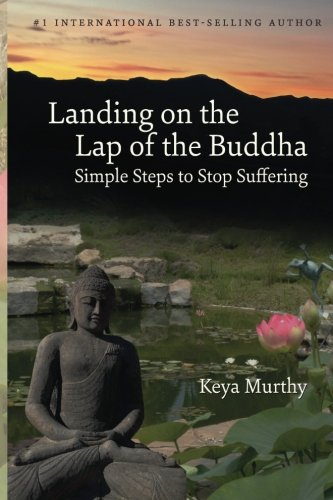 9781503334847: Landing on the Lap of the Buddha: Simple Steps to Stop Suffering