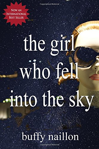 The Girl Who Fell Into the Sky: Naillon, Buffy