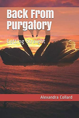 9781503343443: Back From Purgatory: Getting Straight (Terpsichorean Sextet) (Volume 2)