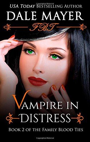 9781503344037: Vampire in Distress (Family Blood Ties) (Volume 2)