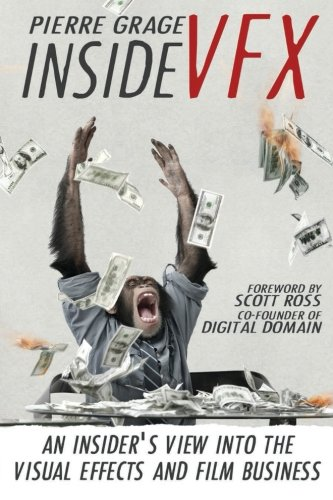 9781503349247: Inside VFX: An Insider's View Into The Visual Effects And Film Business