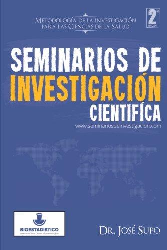 9781503349858: Seminarios de Investigación Científica: Metodología de la Investigación Para las Ciencias de la Salud