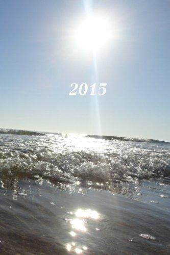 9781503354128: 2015: Kalender/Terminplaner: 1 Woche auf 2 Seiten, Format ca. A5, Cover Meer: Volume 3