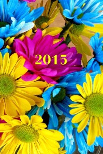 9781503354371: 2015: Kalender/Terminplaner: 1 Woche auf 2 Seiten, Format ca. A5, Cover Blumen: Volume 4