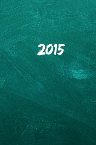 9781503354579: 2015: Kalender/Terminplaner: 1 Woche auf 2 Seiten, Format ca. A5, Cover Schultafel: Volume 5