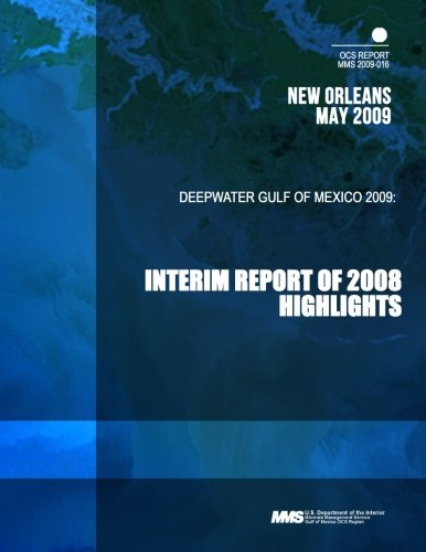 9781503354944: Deepwater Gulf of Mexico 2009: Interim Report of 2008 Highlights