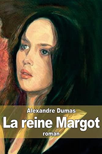 9781503355804: La reine Margot (French Edition)