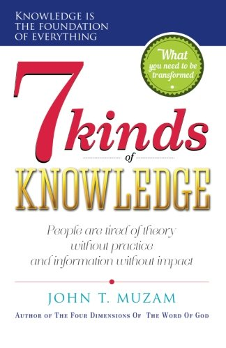 9781503361409: Seven Kinds Of Knowledge: A journey of transformation and of becoming what you know!