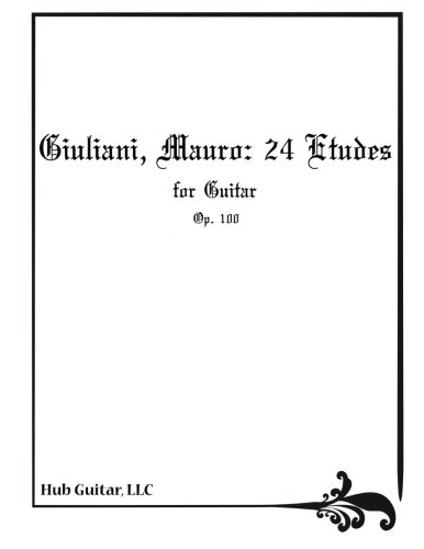 Giuliani, Mauro: 24 Etudes for Guitar (Op.: Giuliani, Mauro
