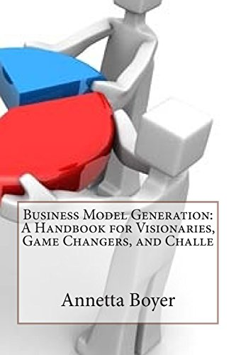 9781503364110: Business Model Generation: A Handbook for Visionaries, Game Changers, and Challe