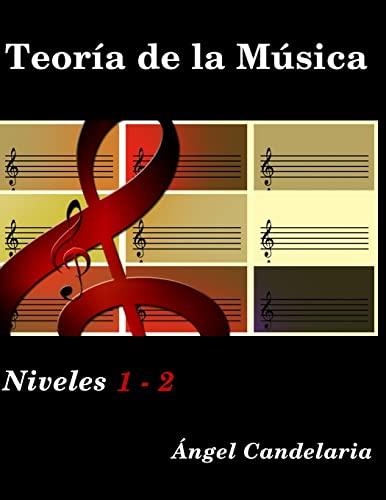 9781503366527: Teoría de la Música: Niveles 1 - 2 (Spanish Edition)