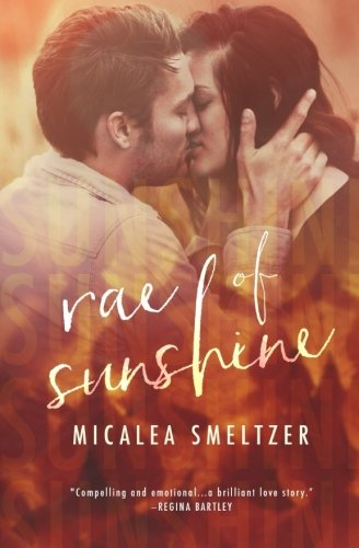 Rae of Sunshine: Smeltzer, Micalea