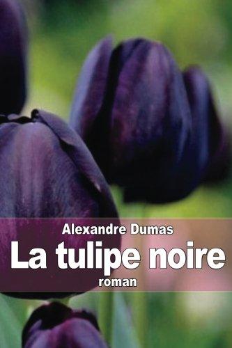 9781503369016: La tulipe noire (French Edition)