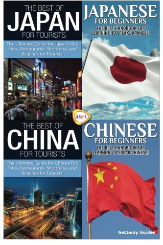 The Best of Japan for Tourists & Japanese for Beginners & The Best of China for Tourists &...