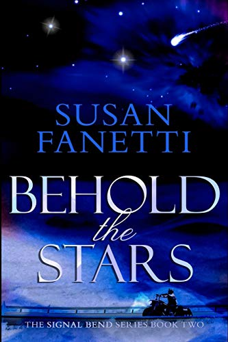 Behold the Stars (Signal Bend Series) (Volume 2): Susan Fanetti