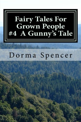 9781503370333: Fairy Tales For Grown People # 4 A Gunny's Tale (Volume 4)