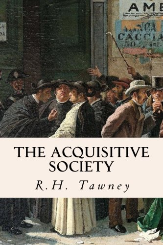 9781503374393: The Acquisitive Society