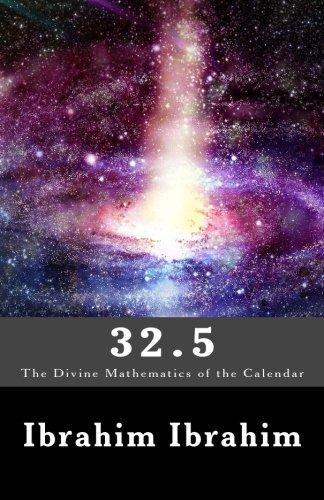 9781503374492: 32.5: The Divine Mathematics of the Calendar (32.5 System) (Volume 1)