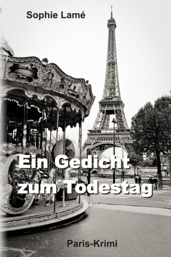 9781503378452: Ein Gedicht zum Todestag: Paris-Krimi (German Edition)