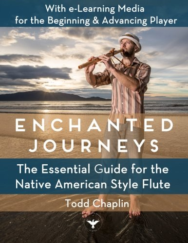 9781503378551: Enchanted Journeys: The Essential Guide for the Native American Style Flute