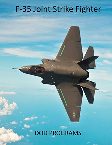 F-35 Joint Strike Fighter: DOD Programs: Defense, United States Department of