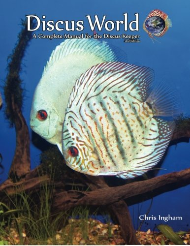 Discus World: A complete manual for the discus fish keeper.: Mr C J Ingham Mr