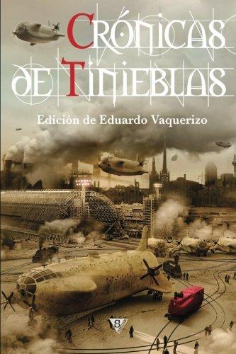 Crónicas de tinieblas (Crónica de tinieblas) (Volume: Vaquerizo, Eduardo; Álamo,