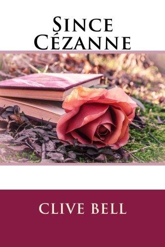 9781503385023: Since Cézanne