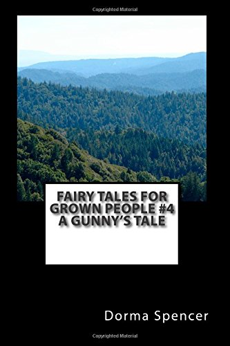 9781503387331: Fairy Tales For Grown People #4 A Gunny's Tale (Volume 4)