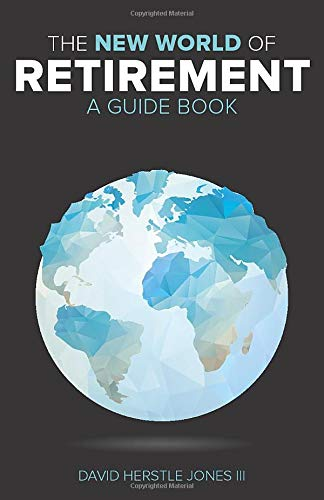 9781503388819: The New World of Retirement: A Guide Book