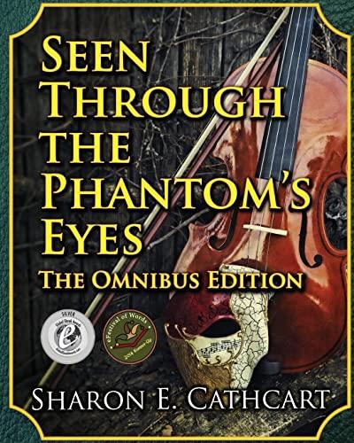 9781503390935: Seen Through the Phantom's Eyes