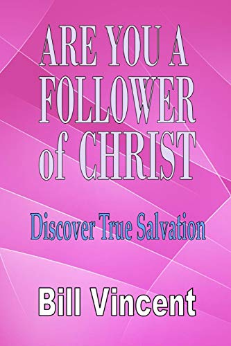 9781503396166: Are You a Follower of Christ: Discover True Salvation