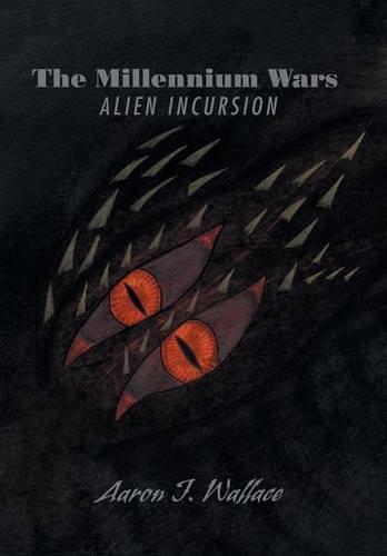 9781503502567: The Millennium Wars Alien Incursion