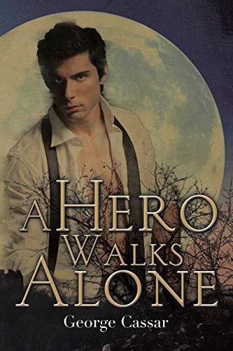 9781503505247: A Hero Walks Alone