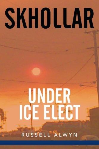 9781503506244: Skhollar Under Ice Elect