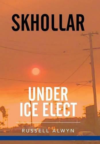 9781503506251: Skhollar Under Ice Elect