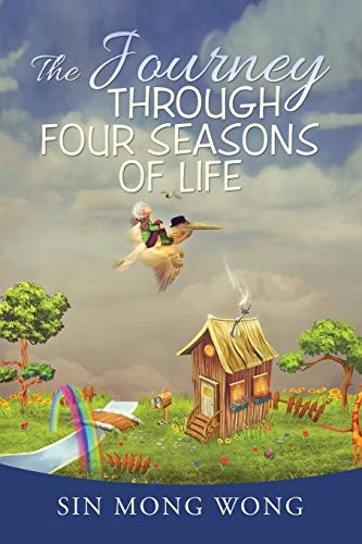 9781503506978: The Journey Through Four Seasons of Life