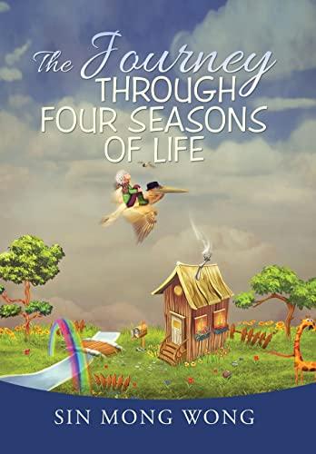 9781503506985: The Journey Through Four Seasons of Life