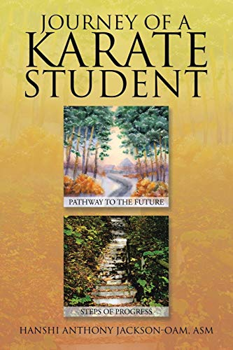 9781503507449: Journey of a Karate Student