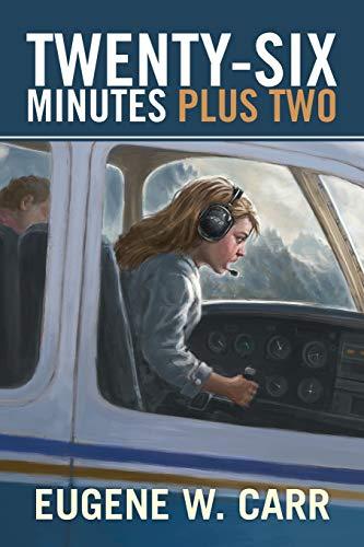 Twenty-Six Minutes Plus Two: Eugene W. Carr