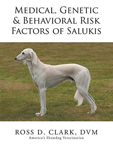 9781503511880: Medical, Genetic & Behavioral Risk Factors of Salukis