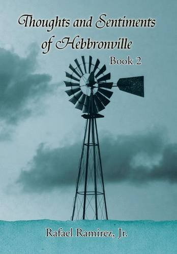 9781503519374: Thoughts and Sentiments of Hebbronville: Book 2