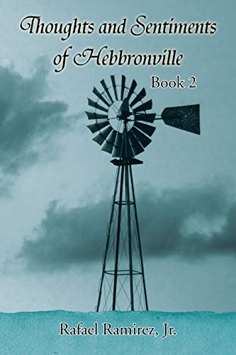 9781503519381: Thoughts and Sentiments of Hebbronville: Book 2