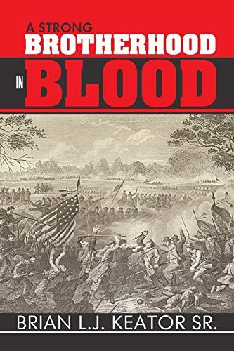 A Strong Brotherhood in Blood: Brian L. J. Keator