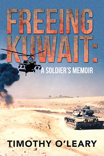 9781503523739: FREEING KUWAIT: A SOLDIER'S MEMOIR