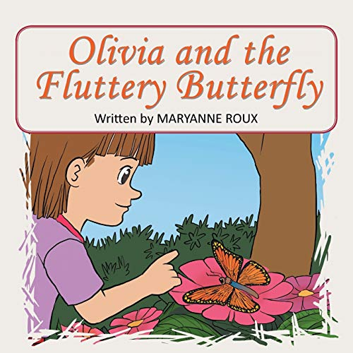 9781503525368: Olivia and the Fluttery Butterfly