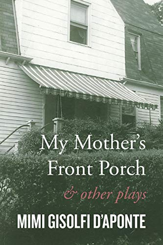 9781503528963: My Mother's Front Porch: And Other Plays