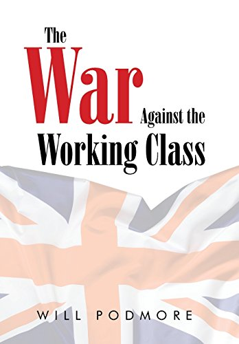 9781503531093: The War Against the Working Class